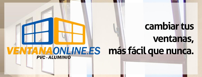 Bienvenidos a VentanaOnline.es, Haga su presupuesto en un minuto